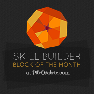 Skill Builder BOM hosted by Pile-O-Fabric